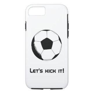 Let's kick it! iPhone 7 case