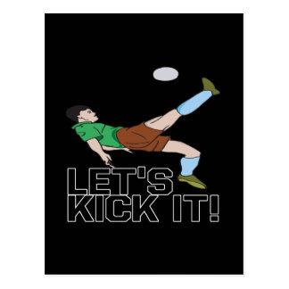 Lets Kick It Postcard