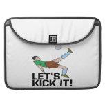 Lets Kick It Sleeve For MacBook Pro