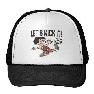 Lets Kick It Trucker Hat