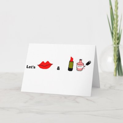 Let's kiss and makeup greeting cards by Swe3tnsourchicke