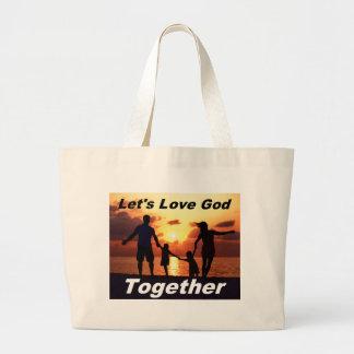 Let's Love God Bag