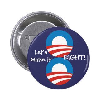 Let's Make it 8! Pinback Button