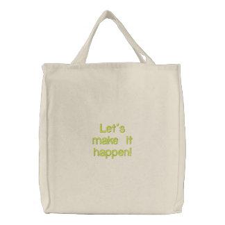 Let's make it happen! embroidered tote bag