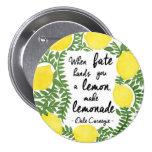 Let's Make Lemonade Pinback Button