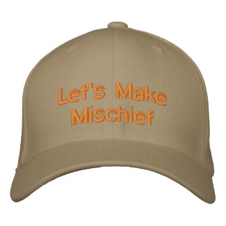 Let's Make Mischief Embroidered Baseball Cap