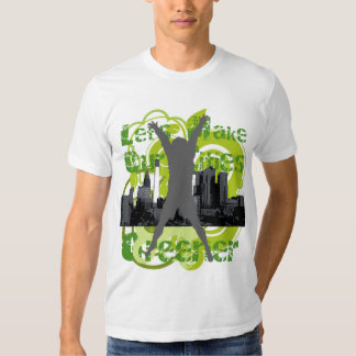 Let's Make Our Cities Greener T Shirt