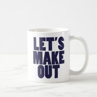 Lets make out coffee mug