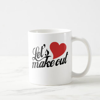 Let's Make Out Coffee Mug