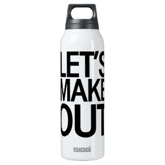 Lets make out funny valentine 16 oz insulated SIGG thermos water bottle