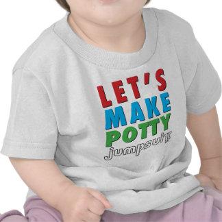 Let's Make Potty! Tee Shirt