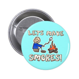 Lets make S'mores! Pinback Button