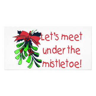 Let's Meet Under The Mistletoe Photo Card Template