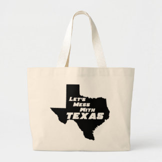 Let's Mess With Texas Black Tote Bag