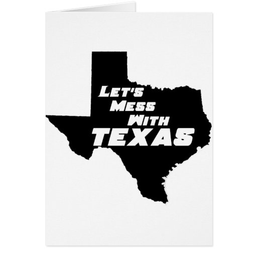 Let's Mess With Texas Black Cards