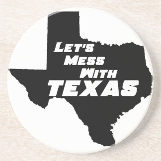 Let's Mess With Texas Black Coaster
