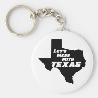 Let's Mess With Texas Black Keychain
