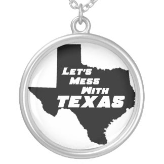 Let's Mess With Texas Black Necklace