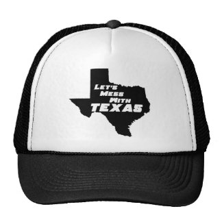 Let's Mess With Texas Black Trucker Hat