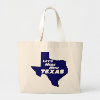 Let's Mess With Texas Blue Bags