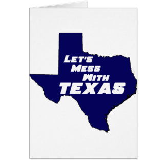 Let's Mess With Texas Blue Cards