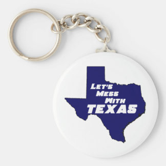 Let's Mess With Texas Blue Keychain