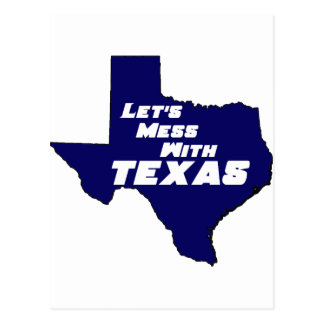 Let's Mess With Texas Blue Postcard