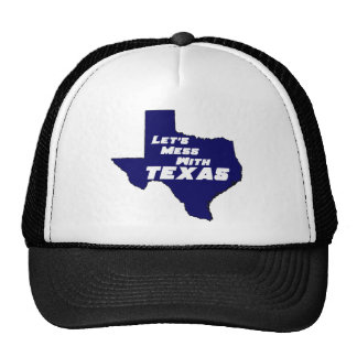 Let's Mess With Texas Blue Trucker Hat
