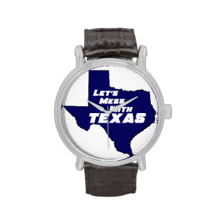 Let's Mess With Texas Blue Watches