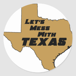 Let's Mess With Texas Brown Classic Round Sticker