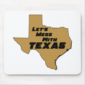 Let's Mess With Texas Brown Mouse Pad