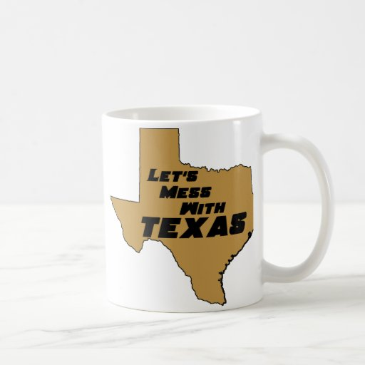 Let's Mess With Texas Brown Mugs