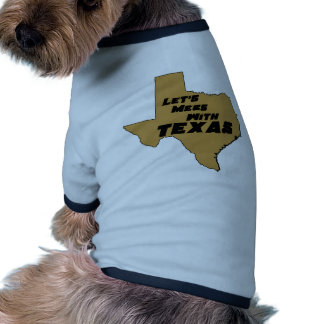 Let's Mess With Texas Brown Pet Tee Shirt