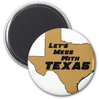 Let's Mess With Texas Brown Refrigerator Magnets