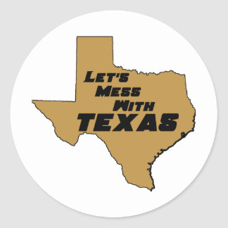 Let's Mess With Texas Brown Stickers