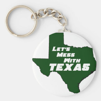Let's Mess With Texas Green Keychain