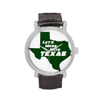 Let's Mess With Texas Green Watches