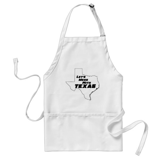 Let's Mess With Texas White Adult Apron