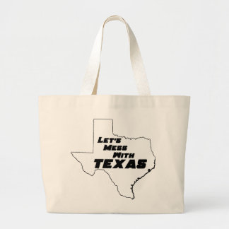 Let's Mess With Texas White Canvas Bag