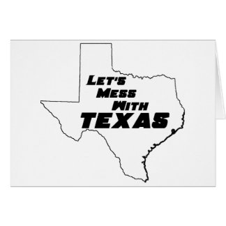 Let's Mess With Texas White Cards