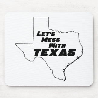 Let's Mess With Texas White Mouse Pad