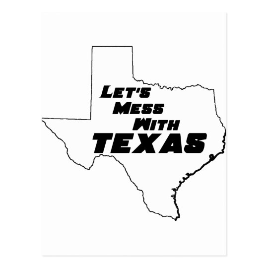 Let's Mess With Texas White Postcard