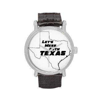 Let's Mess With Texas White Watch