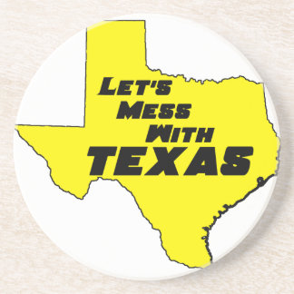 Let's Mess With Texas Yellow Coaster