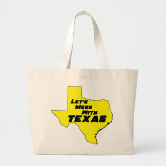 Let's Mess With Texas Yellow Tote Bag