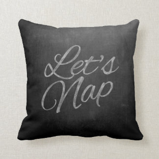 """Let's Nap"" Chalkboard Typography Pillow"