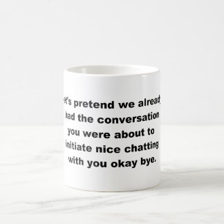 Let's Not Chat Coffee Mug