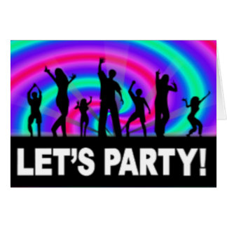 Lets Party Birthday Dancing Card