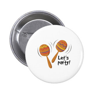 Lets Party Buttons
