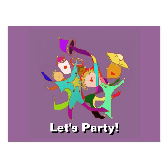 Let's Party! Carnival! Dancing in the Streets! Postcard